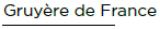 Gruyere-de-France-titre-01